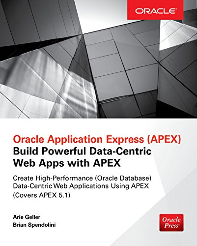 Oracle Application Express: Build Powerful Data-Centric Web Apps with APEX (Oracle Press) (English Edition)