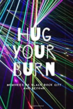 Hug Your Burn: Motivational Journal | Notebook | Diary | Neon Laser Design | College Ruled | 160 Pages | 6