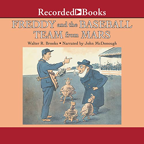 Freddy and the Baseball Team from Mars Audiobook By Walter Brooks cover art