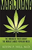 Image of Marijuana: The Unbiased Truth about the World's Most Popular Weed