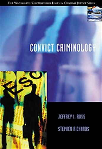 Convict Criminology: The Wadsworth Contemporary Issues in...