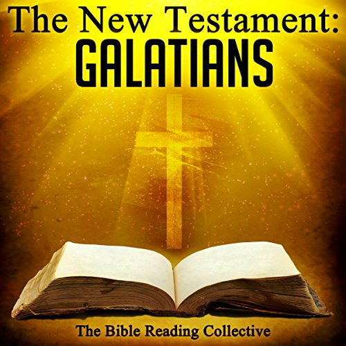 The New Testament: Galatians                   By:                                                                                                                                 The New Testament                               Narrated by:                                                                                                                                 The Bible Reading Collective                      Length: 20 mins     Not rated yet     Overall 0.0