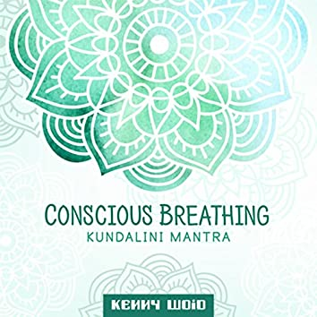 Conscious Breathing (Kundalini Mantra)