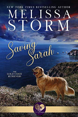 Saving Sarah: A Page-Turning Tale of Romance, Mystery & Fur Babies (The Gold Coast Retrievers Book 1)