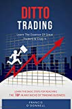 Ditto Trading: Learn The Essence Of Great Traders & Copy It (English Edition)