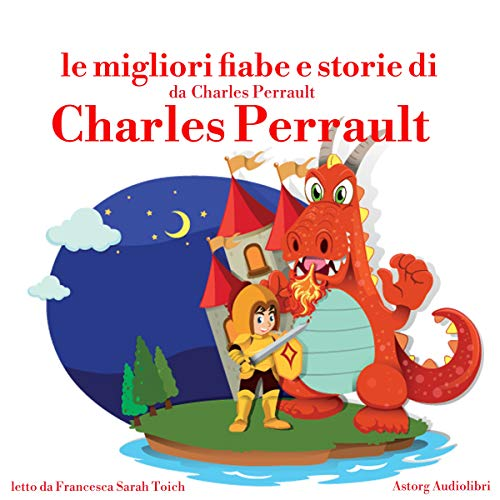 Le migliori fiabe e storie di Charles Perrault cover art