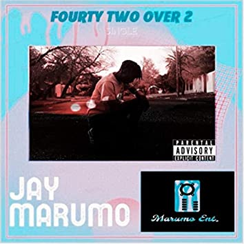 Fourty Two Over 2