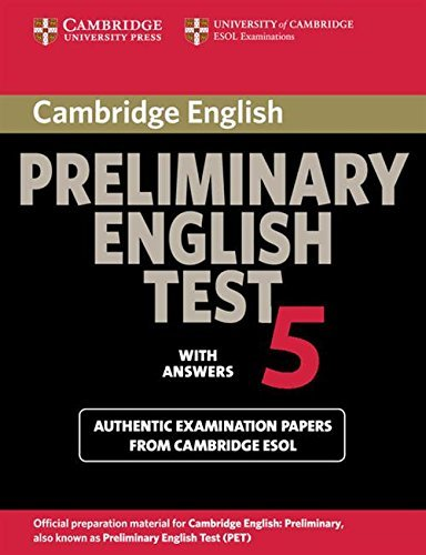 Cambridge Preliminary English Test 5 Student's Book with answers (PET Practice Tests) by Cambridge ESOL (2008-02-25)