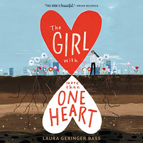 The Girl with More Than One Heart Audiobook By Laura Geringer Bass cover art