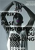 Strike a pose - Histoires(s) du voguing