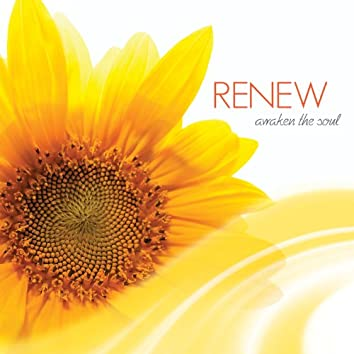 Renew: Awaken the Soul
