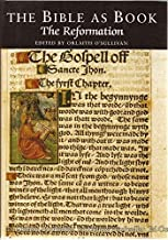 The Bible As Book: The Reformation