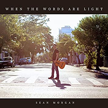 When The Words Are Light