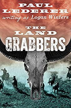 The Land Grabbers by [Paul Lederer]