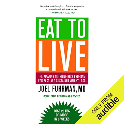 Eat to Live audiobook cover art