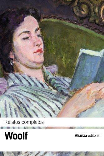 Relatos completos (El libro de bolsillo - Bibliotecas de autor - Biblioteca Woolf)