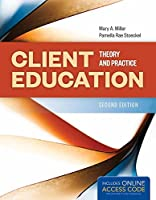 Client Education: Theory & Practices