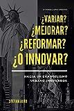 ¿Variar? ¿Mejorar? ¿Reformar? ¿O Innovar?: Hacia un evangelismo urbano innovador
