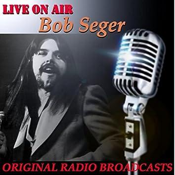 Live on Air: Bob Seger (Live)
