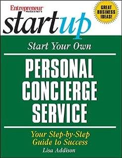 Start Your Own Personal Concierge Service (Entrepreneur Magazine's Start Ups)