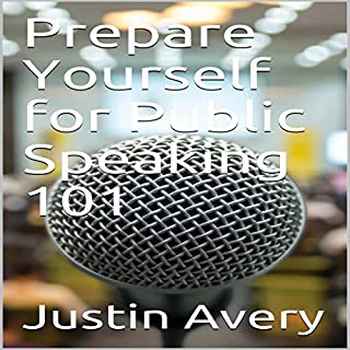 Prepare Yourself for Public Speaking 101 cover art
