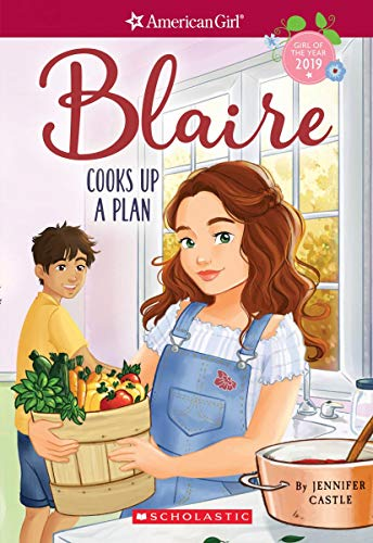 Blaire Cooks Up a Plan (American Girl: Girl of the Year 2019, Book 2) (2)