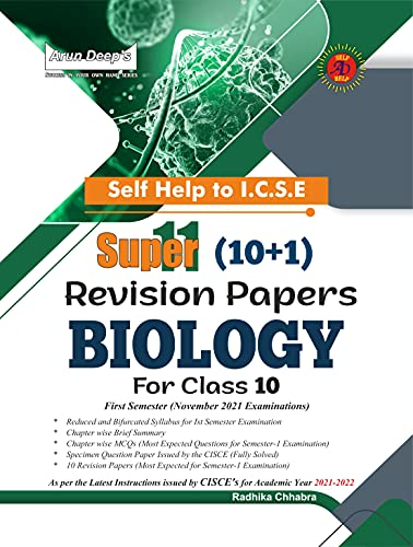 Self-Help to ICSE Super 11(10+1) Revision Papers Biology For Class 10: First Semester (November 2021 Examinations) (English Edition)