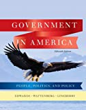Government in America + Mypoliscilab With Pearson Etext: People, Politics, and Policy