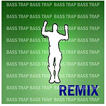 Bass Trap (Remix)
