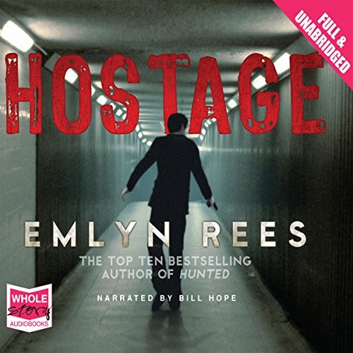 Hostage                   By:                                                                                                                                 Emlyn Rees                               Narrated by:                                                                                                                                 William Hope                      Length: 1 hr and 32 mins     Not rated yet     Overall 0.0
