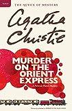 Murder on the Orient Express: A Hercule Poirot Mystery (Hercule Poirot Mysteries, 10)