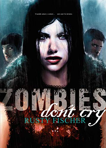 Portada del libro Zombies Don´t Cry de Dolmen Editorial