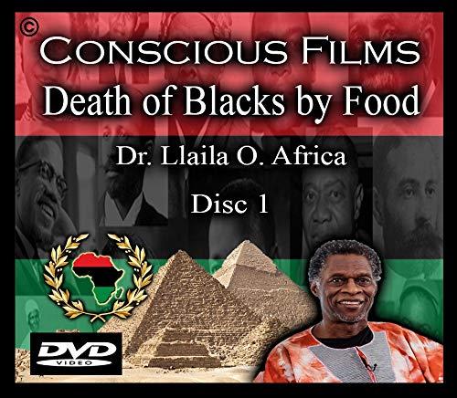 Death of Blacks by Food - Dr. Llaila O. Africa - Disc 1