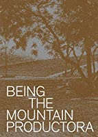 Being the Mountain: Productora