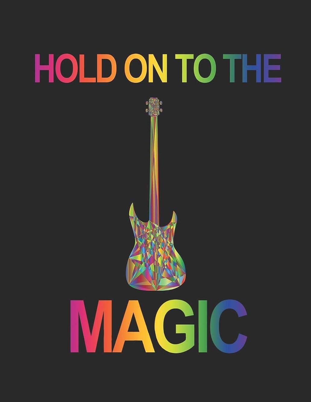 シャワー平和な理想的Hold on to the Magic: 120 pages of blank music manuscript paper. Each page containing 7 staves plus 5 guitar tabs 8.5