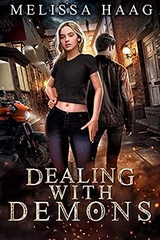 Dealing with Demons by [Melissa Haag, Ulva Eldridge]