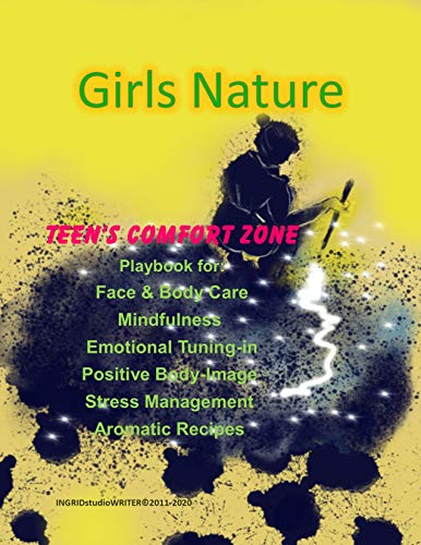Girls Nature: Teen's Comfort Zone (Everything Sacred Series Book 1) (English Edition)