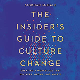 The Insider's Guide to Culture Change cover art