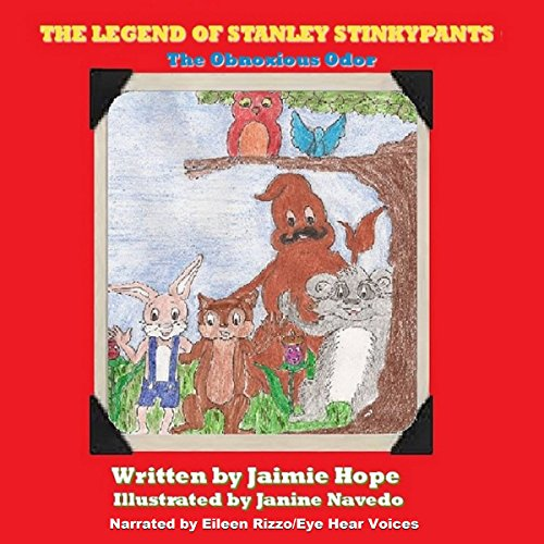 The Legend of Stanley Stinkypants: The Obnoxious Odor cover art