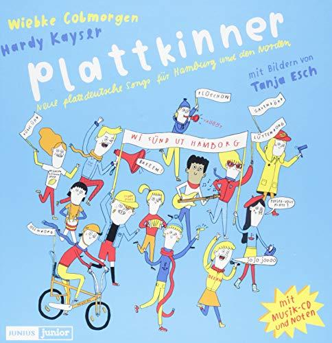 Plattkinner: Neue plattdeutsche Songs für Hamburg und den Norden (Junius Junior)
