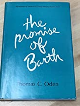 The promise of Barth;: The ethics of freedom, (The Promise of theology)