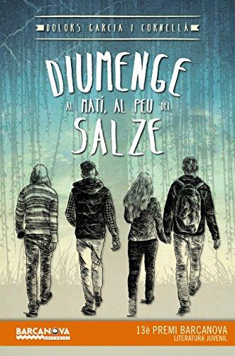 Diumenge al matí, al peu del salze (Diversos - Digital) (Catalan Edition)