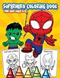SUPERHERO COLORING BOOK FOR KIDS AGES 4-8:...