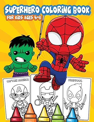 SUPERHERO COLORING BOOK FOR KIDS AGES 4-8: 60+...