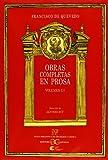 Obras completas en prosa. Volumen III: Escritos históricos y políticos . (NUEVA BIBLIOTECA DE ERUDICION Y CRITICA)