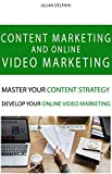 Content marketing and online video marketing: Master your content strategy and develop your online video marketing (eBusiness Books Book 6) (English Edition)