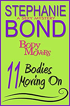 11 Bodies Moving On by [Stephanie Bond]
