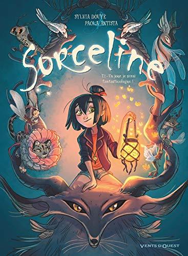 Sorceline - Tome 01