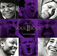Time for Change by Soul II Soul (1997-09-05)