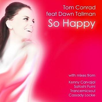 So Happy (feat. Dawn Tallman)